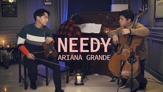 Ariana Grande - needy (Violin,Cello,Piano Cover) - LAYERS 레이어스 커버