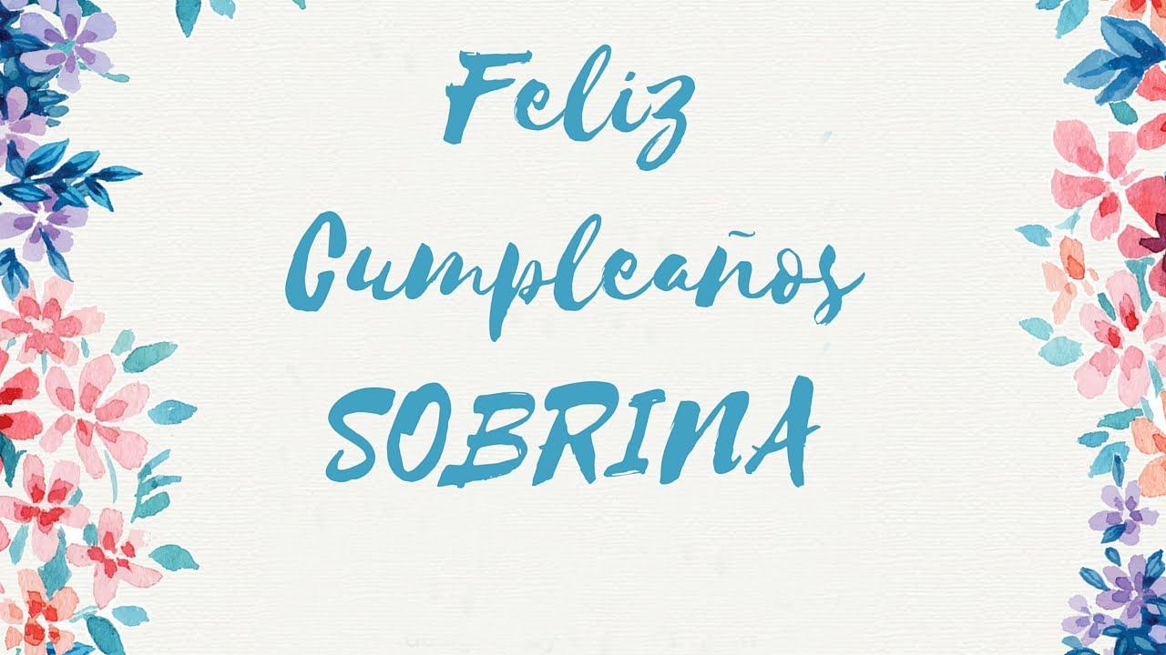 Para Una Sobrina: Feliz Cumpleaños Sobrina ♥ Mensajes De Cumpleaños Para Una