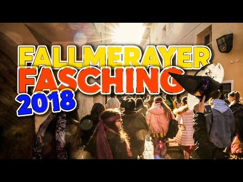 FALLMERAYER FASCHING – 2018