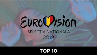 TOP 10 Romania Eurovision 2019 Selectia Nationala