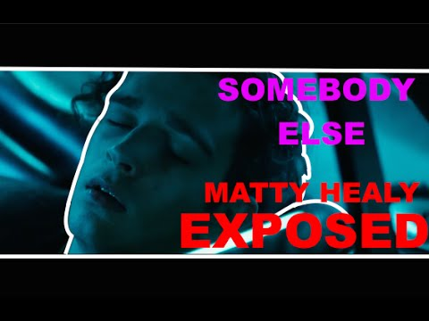 "The 1975: ""Somebody Else"" EXPOSED"
