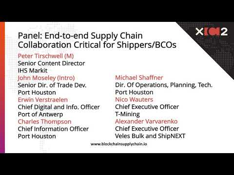 XChain2 (May 2018) | Topic: Maritime Trade Panel & End-to-end Supply Chain Collaboration