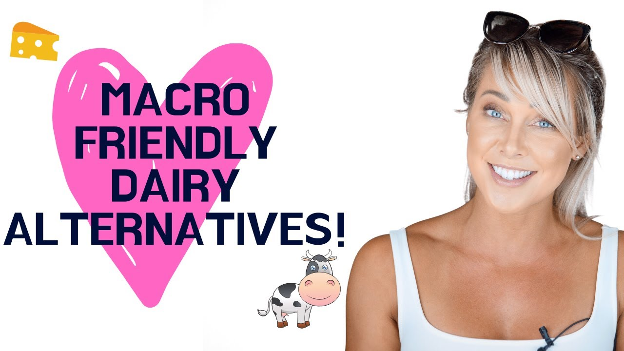 Macro Friendly Dairy Alternatives! (Australia Edition)