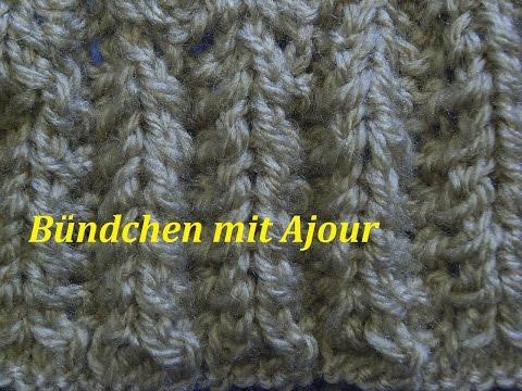 Bündchen Mit Ajour* Stricken*Muster Für Pullover*Mütze*Tutorial Handarbeit
