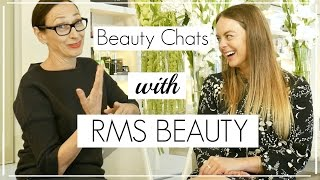 Beauty Chats with RMS Beauty