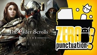 THE ELDER SCROLLS ONLINE - WE CAN MMO TOO (Zero Punctuation) (Video Game Video Review)