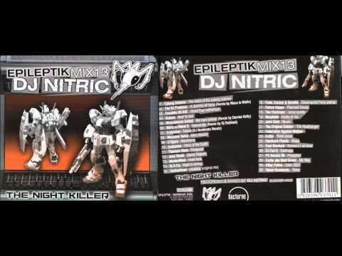 DJ NITRIC / Epileptik Mix 13 / The Nigth Killer