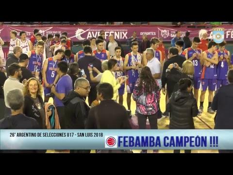 Argentino U17 de Selecciones - Final: Córdoba vs. FeBAMBA