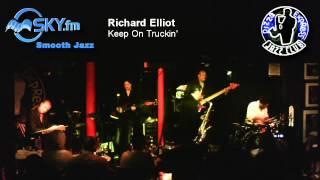 Richard Elliot - Keep On Truckin