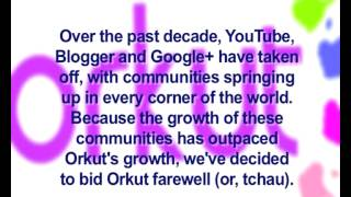 Google says goodbye to social networking service Orkut