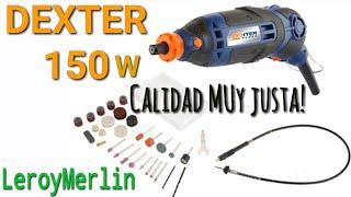 Dremel DEXTER 150W Leroy Merlin Mini taladro dexter 150w Unboxing