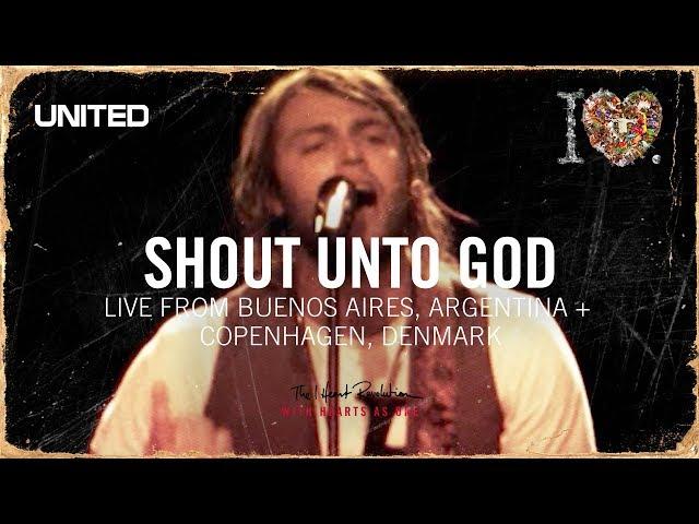 Shout Unto God- iHeart Revolution - Hillsong UNITED