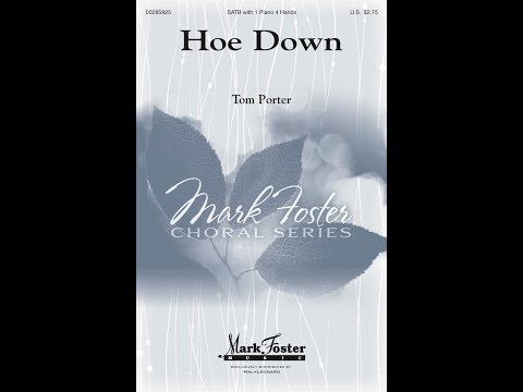 Hoe Down (SATB) - by Tom Porter