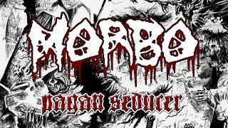 MORBO -  Pagan Seducer