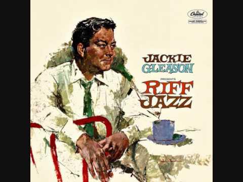 Jackie Gleason presents Riff Jazz (1958)  Full vinyl LP