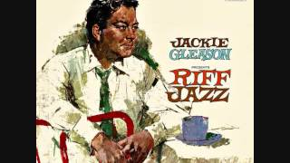 Jackie Gleason presents Riff Jazz (1958)  Full vinyl LP
