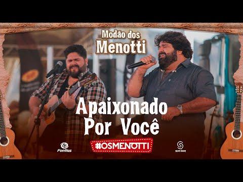 César Menotti & Fabiano – Apaixonado por Você