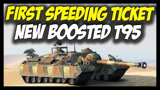 t95 s first speeding ticket mobility boost world of tanks new t95 gameplay