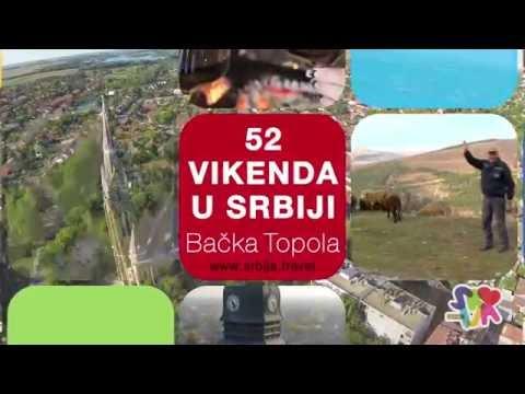 Бачка Топола - 52 викенда у Србији | Bačka Topola - 52 vikenda u Srbiji