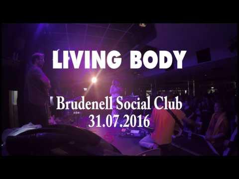 Living Body - 'Last Few True' - Brudenell Social Club, Leeds (31/7/2016)