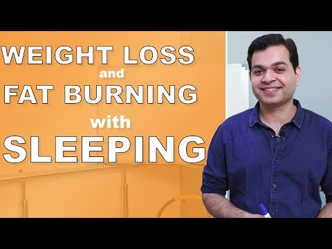 SLEEP for WEIGHT LOSSFAT BURNING while Sleeping! How To LOSE WEIGHT with sleeping. MUST WATCH