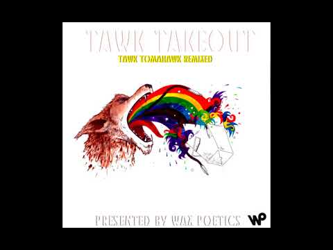 Hiatus Kaiyote - Tawk Takeout (Tawk Tomahawk Remixed)