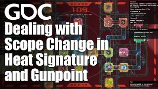 Dealing with Scope Change in Heat Signature and Gunpoint