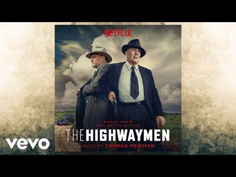 "Thomas Newman - Across Texas from ""The Highwaymen"" Soundtrack"