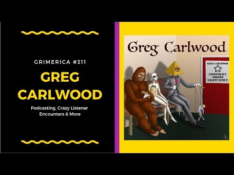 #311 - Greg Carlwood, The Higherside Chats