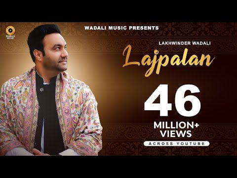 Lajpalan | Lakhwinder Wadali | Wadali Music | Latest Song | Traditional