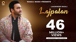 lajpalan-lakhwinder-wadali-wadali-music-latest-song-traditional