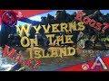 Ark Survival Evolved Wyverns On The Island