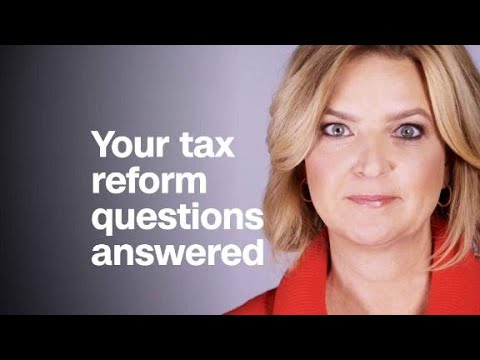 Your tax reform questions answered
