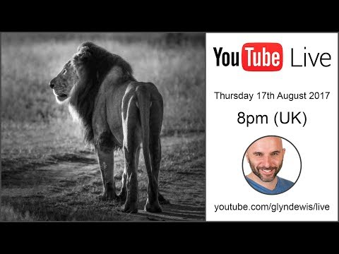 (LIVE REPLAY) Use Photoshop to Take a Picture from Good to GREAT in 5 Steps: Glyn Dewis