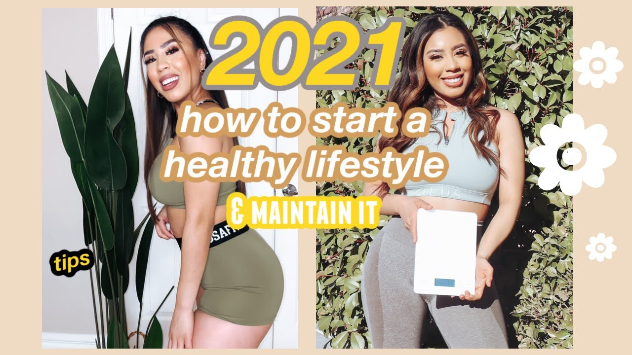 so you want to start a healthy lifestyle in 2021? :D