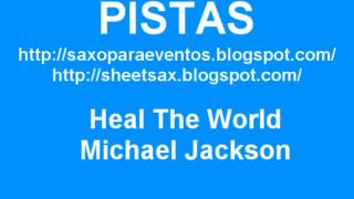 Heal The World - Michael Jackson (Sheet and track - Partitura y pista)