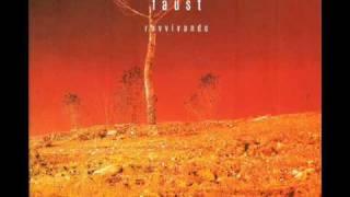 Faust - Ravvivando - 03   Wir brauchen dich no  6