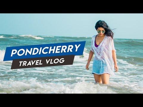 My First Travel Vlog: Pondicherry