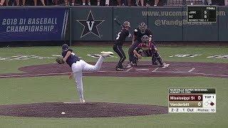 2018 NCAA Baseball Nashville Super Regional Game 3 Mississippi State vs Vanderbilt 6 10 2018 edit