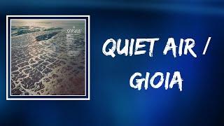 Fleet Foxes - Quiet Air / Gioia (Lyrics)