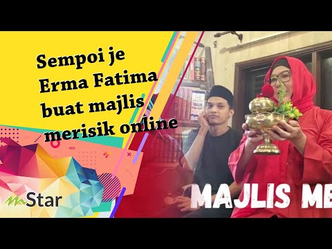 Download Sempoi je Erma Fatima buat majlis merisik online, tapi stress line internet teruk!