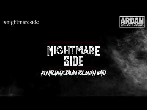 KUNTILANAK JALAN TOL BUAH BATU (NIGHTMARE SIDE OFFICIAL 2018) - ARDAN RADIO
