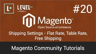 Magento Community Tutorials 20 - Shipping Settings - Flat Rate, Table Rate, Free Shipping