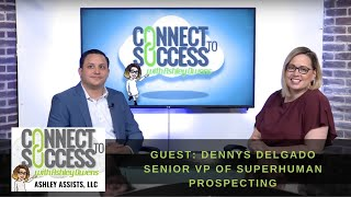 Connect to Success Dennys Delgado
