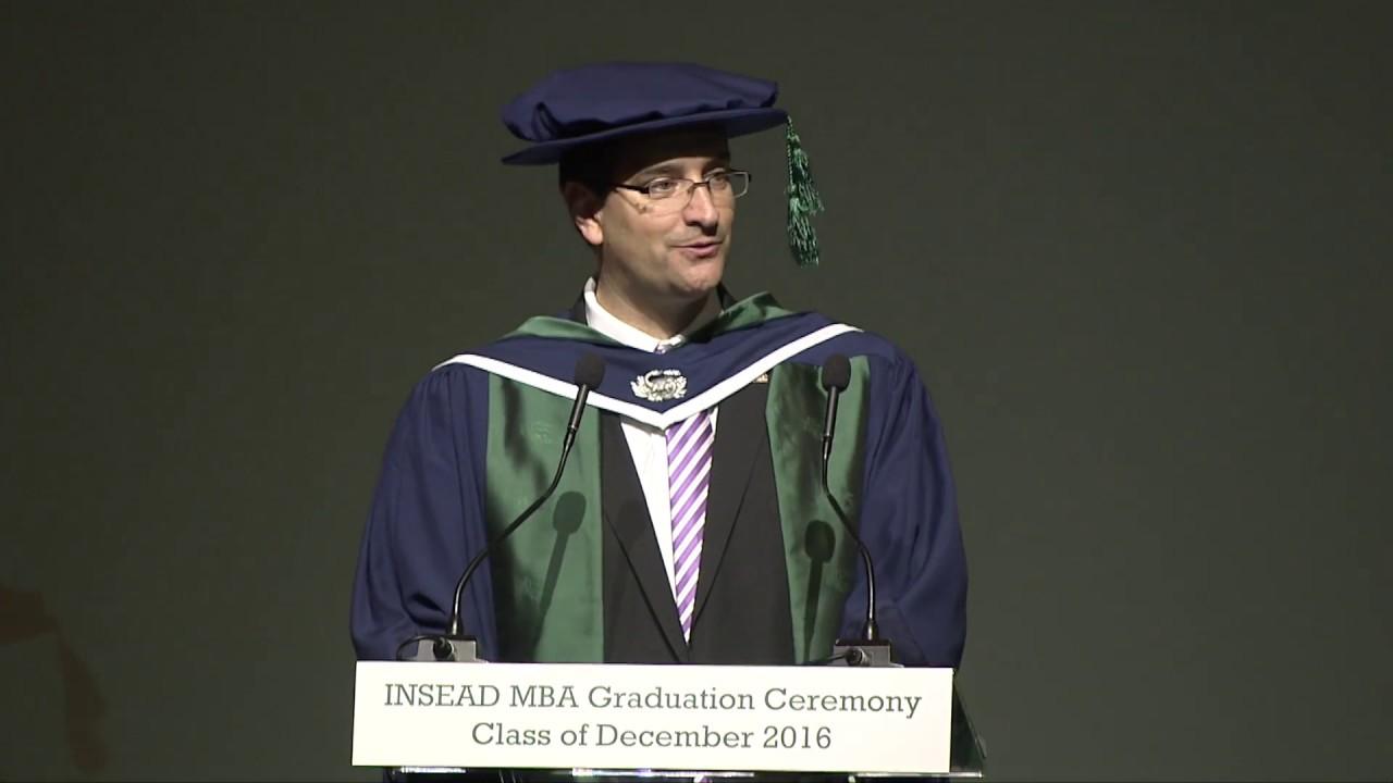 INSEAD MBA Class 16D Graduation - Professor Urs Peyer, Dean of ...