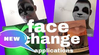 how to face change photo and video new applications for android