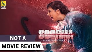 Soorma | Not A Movie Review | Sucharita Tyagi | Film Companion
