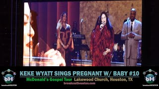 KEKE WYATT Vocally Destroys PATTI LABELLE CLASSIC Pregnant with Baby #10 @ McDonald's Gospel Tour!