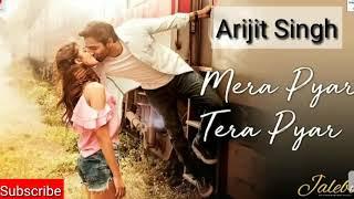Mera Pyar Tera pyar New Arijit Singh Letest Ringtone 2018 (Heart touching Ringtone)