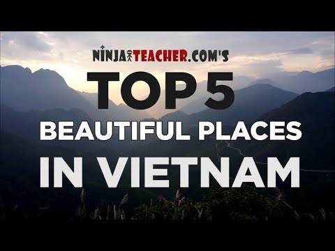 Top 5 Most Beautiful Places In Vietnam To Visit While Teaching English (Sapa, Halong Bay, Ninh Binh)